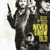 Never Grow Old : affiche du western