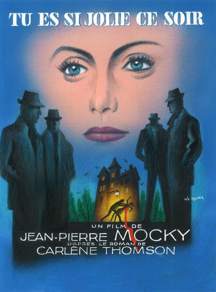 Tu es si jolie ce soir, de Jean-Pierre Mocky (magnifique affiche de Leo Kouper)