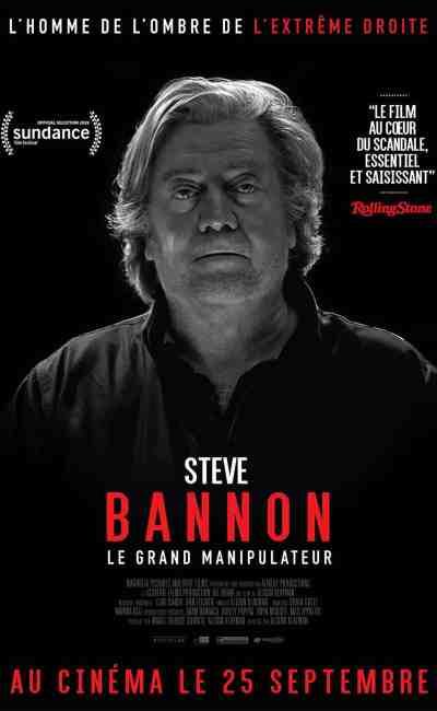 Affiche de Steve Bannon, le grand Manipulateur
