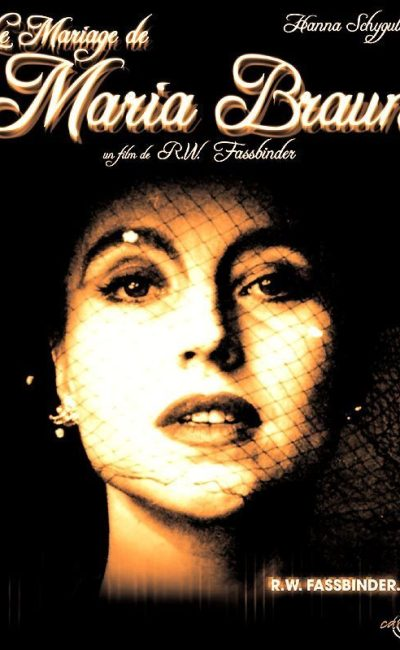 Affiche française de Le Mariage de Maria Braun de Rainer Werner Fassbinder