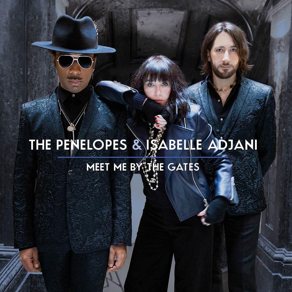 The Penbelopes & Isabelle Adjani Meet by the gates, pochette