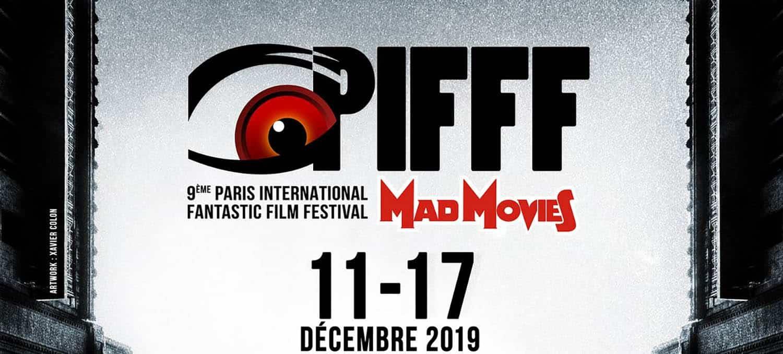 PIFFF 2019 : le Paris International Fantastic Film Festival vous tient à l'oeil