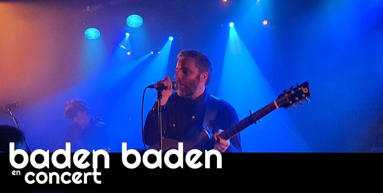 Baden Baden sur la scène de la Maroquinerie