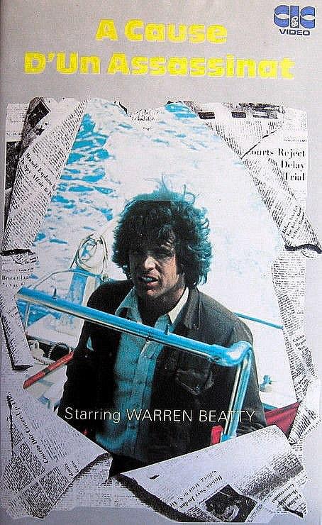 A cause d'un assassinat avec Warren Beatty