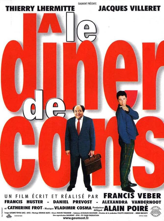 Le dîner de cons, affiche du film de Francis Veber