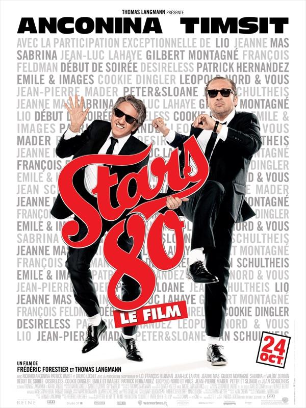 Stars 80 le film, affiche du film
