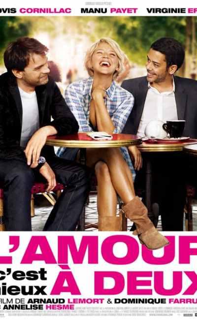L'amour c'est mieux à deux : la critique du film