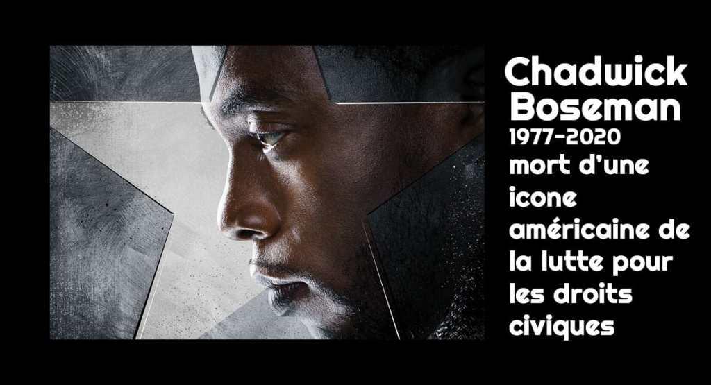 Chadwick Boseman est mort