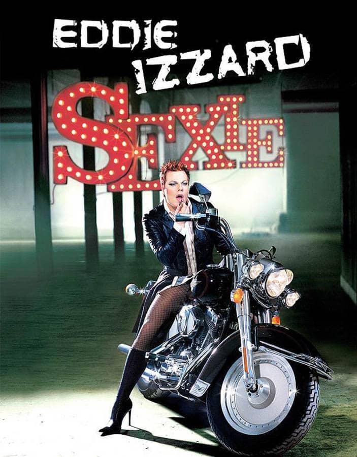 Eddie Izzard est sexie pour son One-man show