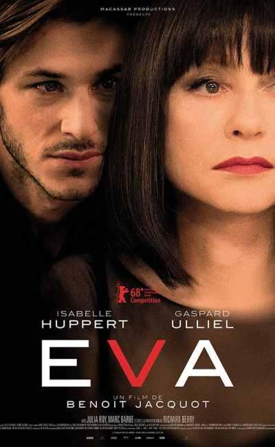 Affiche de Eva, avec Isablle Huppert - un film de Benoît Jacquot