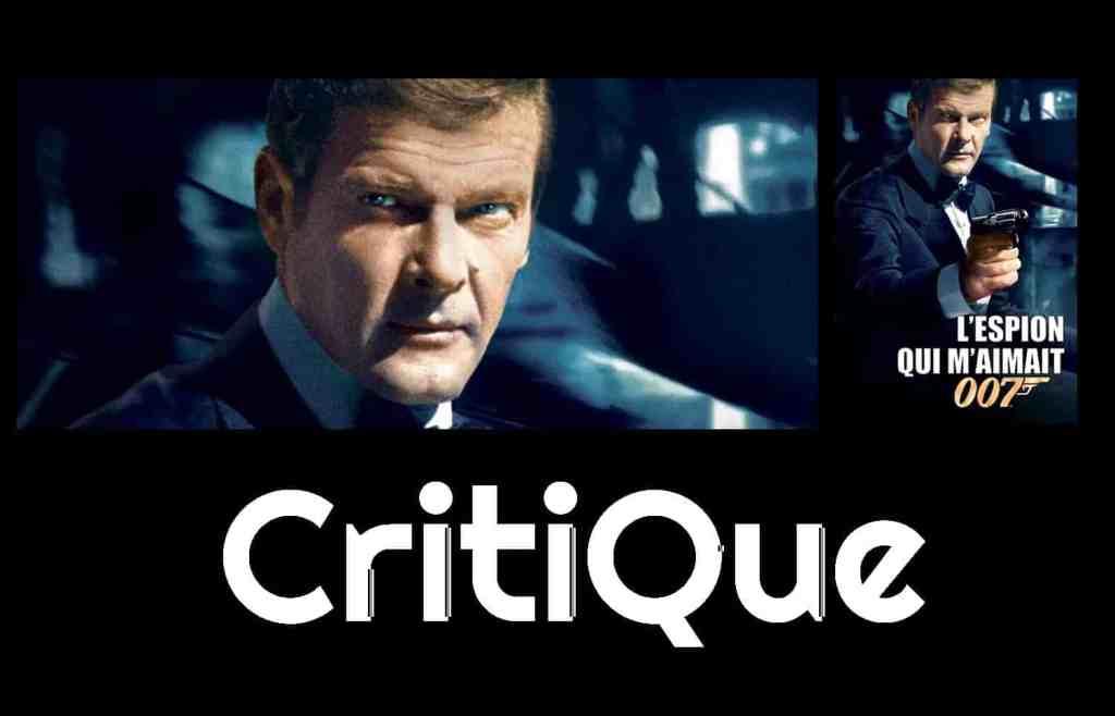 Critique de L'espion qui m'aimait de Lewis Gilbert
