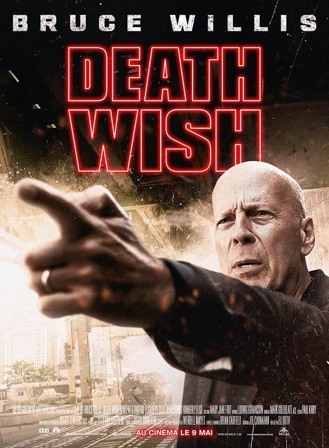 Death Wish : l'affiche du remake d'Un justicier dans la ville par Eli Roth (2018)