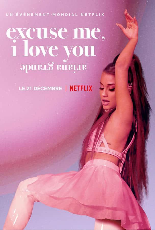 ariana grande: excuse me, i love you, affiche française du documentaire Netflix