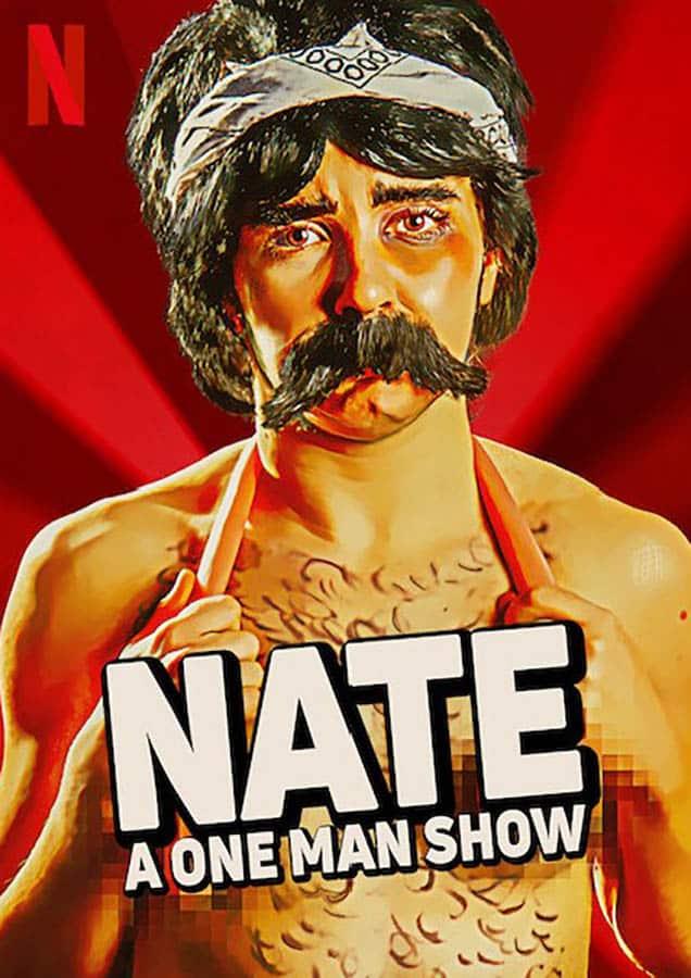 Nate a one man show : affiche Netflix