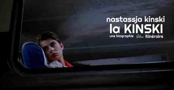 Biographie de Nastassja Kinski par Frédéric Mignard