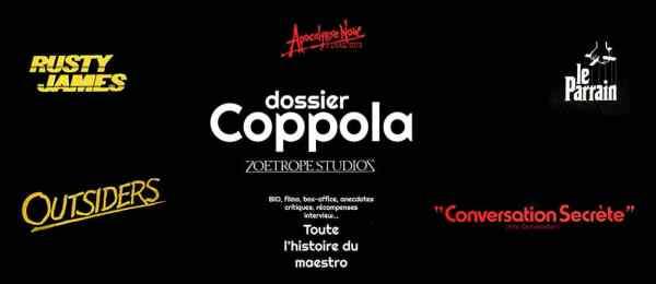 Dossier Francis Ford Coppola (interview...) sur Cinédweller