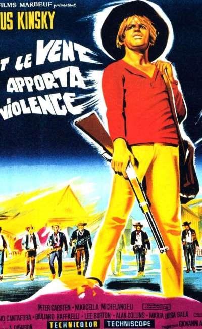 Et le vent apporta la violence, l'affiche