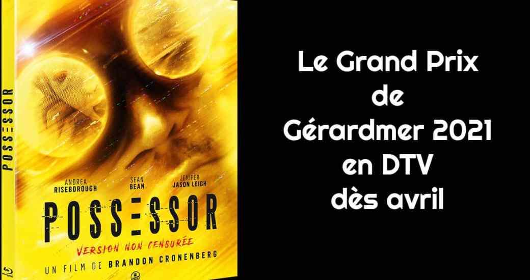 Possessor, Grand Prix de Gérardmer, sortira directement en vidéo