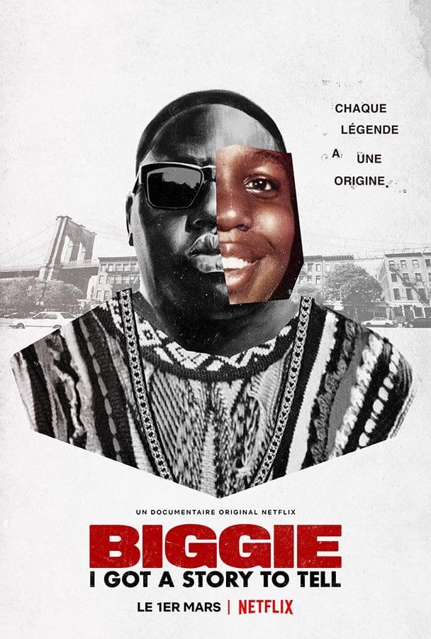 Biggie I got a story to tell, affiche du film Netflix