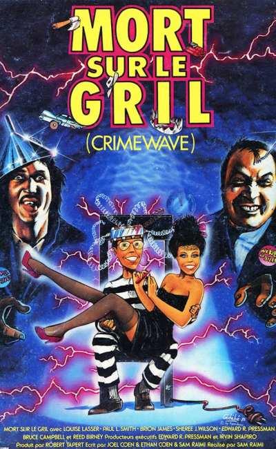 Mort sur le gril, affiche française de Crimewave de Sam Raimi par Gédébé (1985)