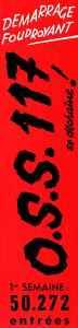 OSS 117 se déchaîne en 1e semaine, box-office