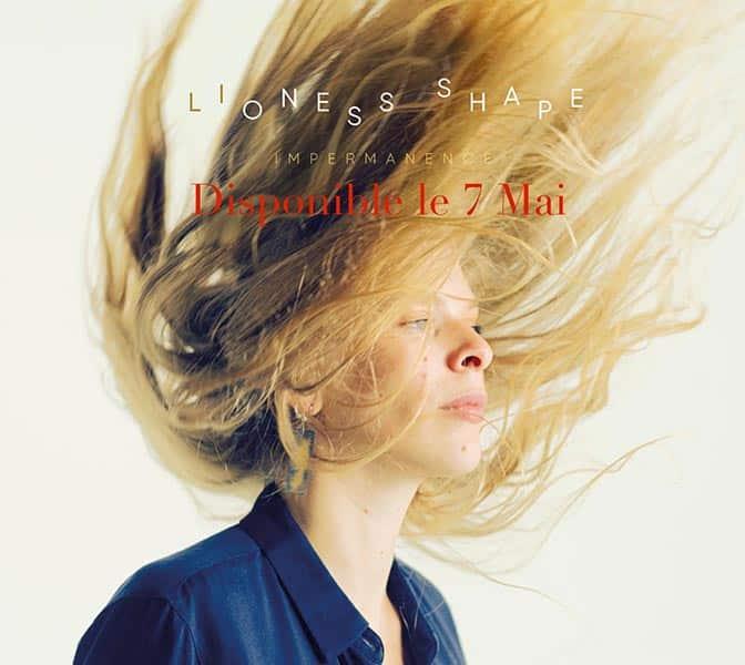 Lioness Shape sort son album Impermanence le 7 mars