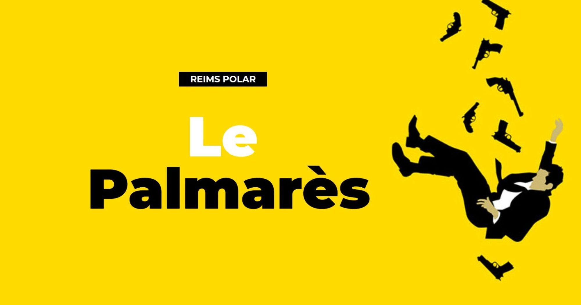 Reims Polar 38e édition du film policier 2021, palmares