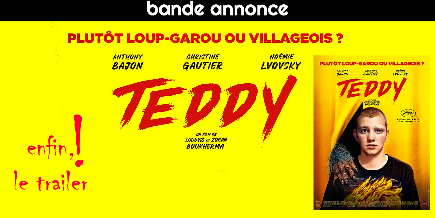 Teddy : bande-annonce du film de Ludovic Boukherma et Zoran Boukherma