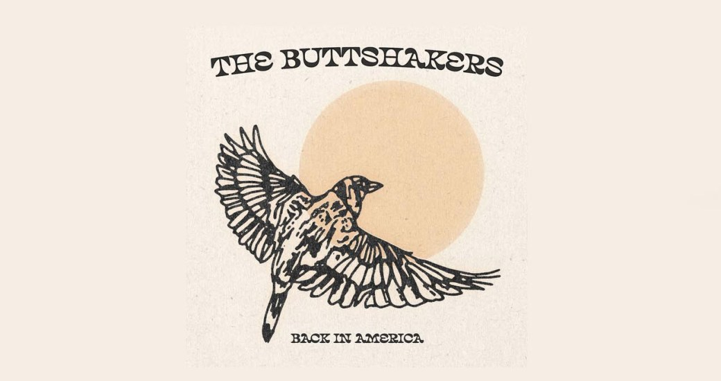 The Buttshakers : Back in America, nouveau single