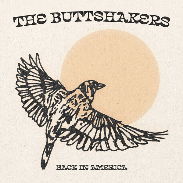 Artwork The Buttshakers Back in America