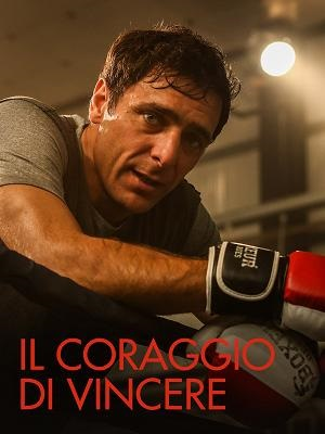 Affiche du Courage de vaincre avec Adriano Giannini