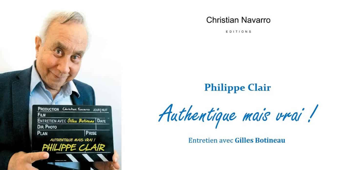 Authentique mais vrai ! Philippe Clair