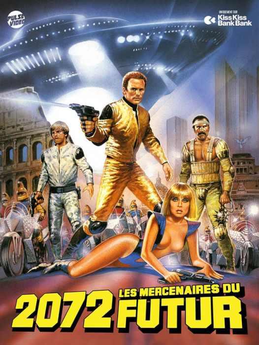 2072, les mercenaires du futur sur Kiss Kiss Bank Bank