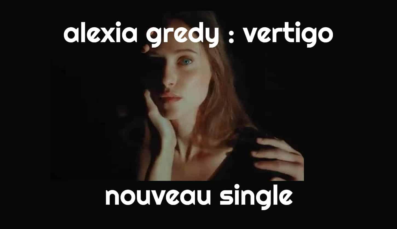 Alexia Gredy dévoile Vertigo