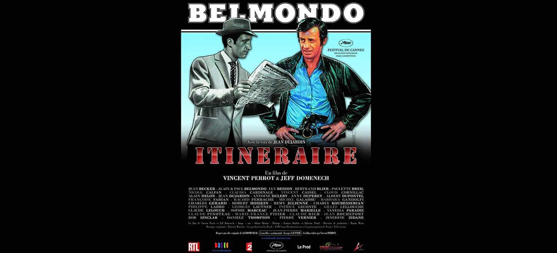 Affiche de Belmonod itinéraire (2011, Cannes)