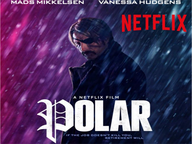 Movie Poster 2019: Crítica De Polar (2019): Black Kaiser Mikkelsen