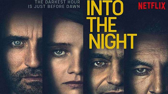 Into The Night Netflix