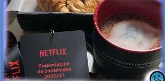 ESTRENOS NETFLIX 2020 -2021