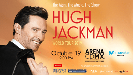 Hugh Jackman's The Man. The Music. The Show. World Tour