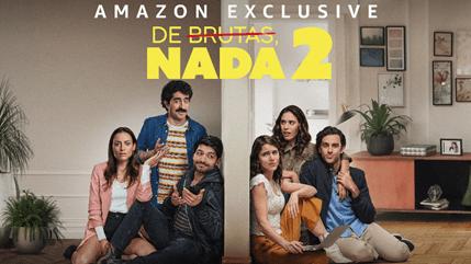 Amazon Prime Video anuncia la 2a. temporada de De Brutas Nada