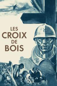 """Affiche du film """"Les croix de bois"""""""