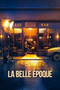 """Affiche du film """"La belle époque"""""""