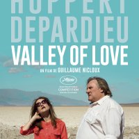 VALLEY OF LOVE de Guillaume Nicloux (2015)