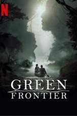 Green Frontier Season 1