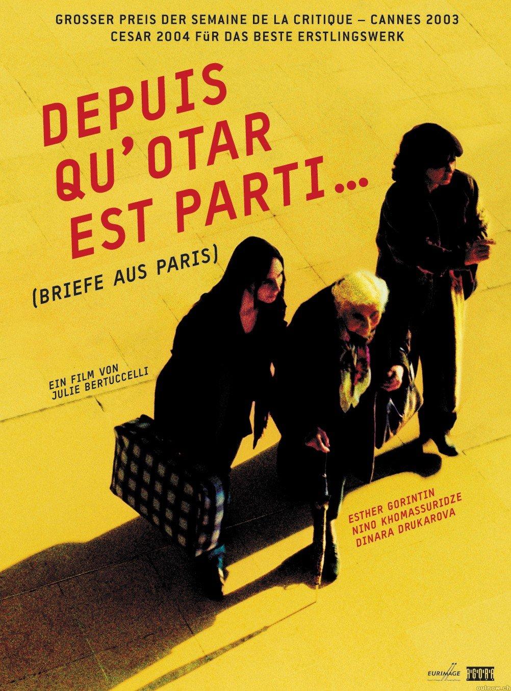Depuis Qu Otar Est Parti : depuis, parti, Depuis, Qu'Otar, Parti..., (2004), Julie, Bertuccelli