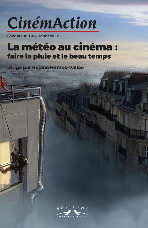Faire La Pluie Et Le Beau Temps : faire, pluie, temps, CinémAction, Météo, Cinéma, Faire, Pluie, Temps