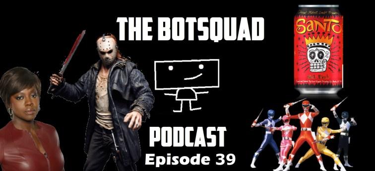 BotsquadPod39