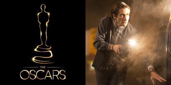 Nightcrawler - Oscars