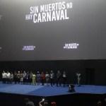 Desde el Estreno de 'Sin Muertos No Hay Carnaval'