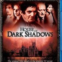 Blu-ray Review: House of Dark Shadows and Night of Dark Shadows